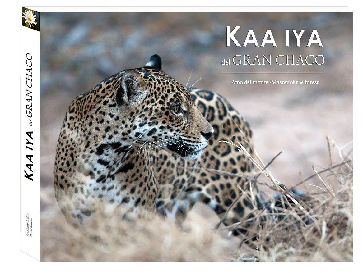 Publicación del libro sobre el Parque Nacional Kaa-Iya del Gran Chaco, Bolivia
